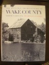 Historic Architecture of Wake County, North Carolina
