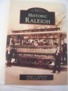 Images of America: Historic Raleigh