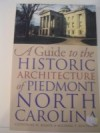 A Guide to the Historic Architecture of Piedmont NC